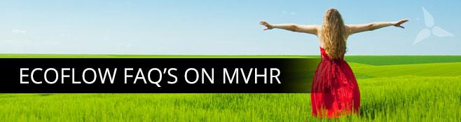 EcoFlow FAQ's on MVHR